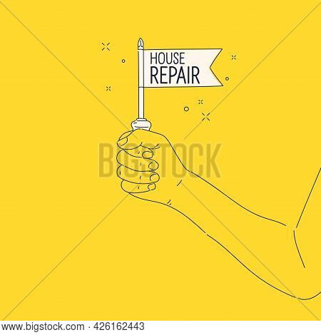 A Man Holds A Tool In His Hand. A Poster On The Topic Of Home Renovation.