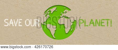 Illustration With Environment Words Zeo Waste, There Ist No Planet B With Recycled Paper Background