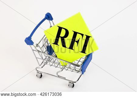 Shopping Cart And Text Rfi Request For Information On Yellow Paper Note List. Shopping List, Busines