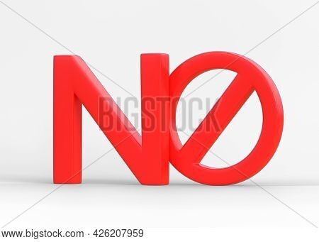 Word No With Prohibited Symbol Isolated On White Background. Forbidden Sign Concept. 3d Render, 3d I