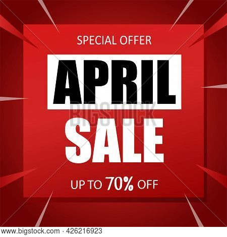April Sale Banner Special Seasonal Offer Advertising Up To 70% Off Discount Template Design Vector I