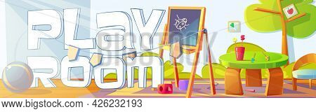 Playroom Banner With Furniture And Toys For Kids. Vector Poster Of Kindergarten Or Daycare Center Wi