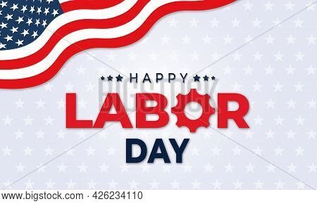 Labor Day Background Or Banner With Usa Flag And Text. Vector Illustration