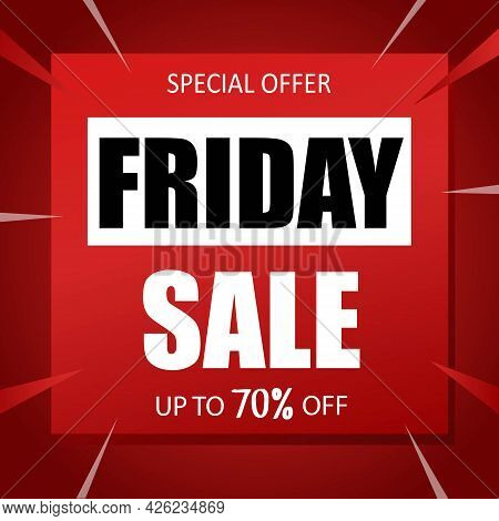 Friday Sale Banner Special Seasonal Offer Advertising Up To 70 Percent Off Discount Template Design