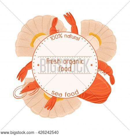 Fresh Tasty Seafood Scallop, Tuna Steak And Shrimp Vector Hand Drawn Label Concept With Space For Te