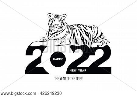 Happy New Year 2022 Year Of Tiger Drawing Tiger Black And White Lines Lying On Numbers 2022 For Post