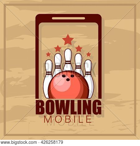 Bowling Emblem. Logotype Template On Retro Grunge Background. Vinage Bowling Logo. Vector Illustrati