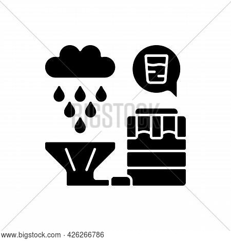Recycling Rainwater Black Glyph Icon. Collecting Rainfall From Roof And Storing In Tanks. Natural Re