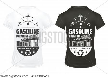 Vintage Petrol Prints On Shirts Set With Inscription Fuel Gauge And Gas Station Isolated Vector Illu