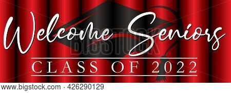 Welcome Seniors Banner Class Of 2022 Graphic Red