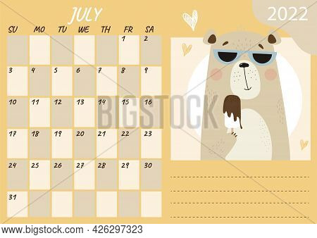 July 2022 Planner Calendar Template. A Cute Summer Bear Wearing Sun Glasses Is Eating Chocolate Ice