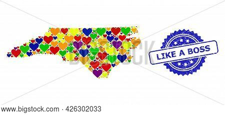 Blue Rosette Distress Seal Imprint With Like A Boss Title. Vector Mosaic Lgbt Map Of North Carolina