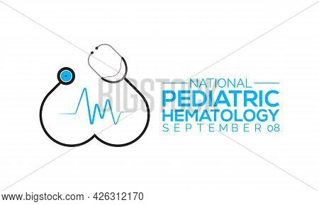 National Pediatric Hematology/oncology Nurses Day Annual Awareness Observed On September Each Year.
