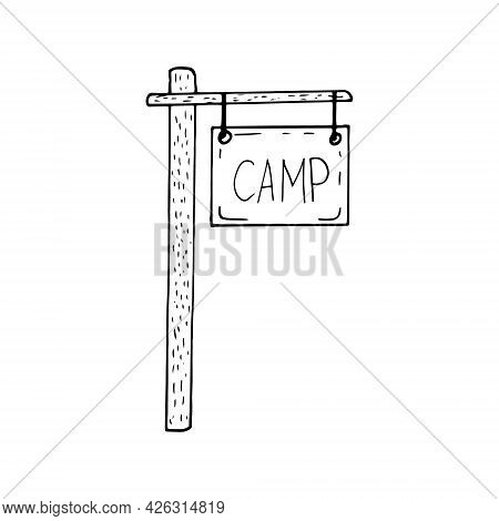 Signboard Camp On The Pillar Icon. Hand Drawn Doodle. Vector, Scandinavian, Nordic, Minimalism Monoc