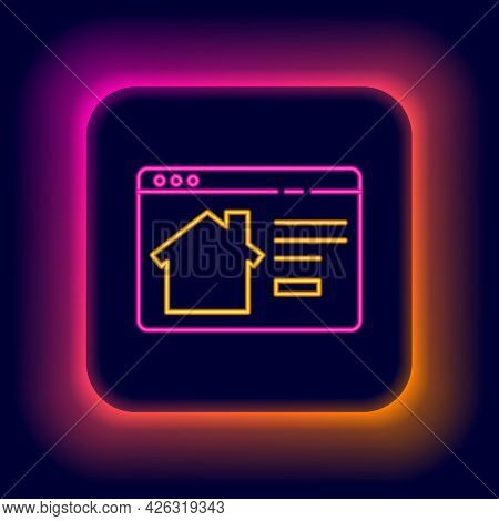 Glowing Neon Line Online Real Estate House In Browser Icon Isolated On Black Background. Home Loan C
