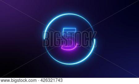 Number 5 Glowing In The Dark, Pink Blue Neon Light. Top Number One Neon Light Bright Glowing. Purple