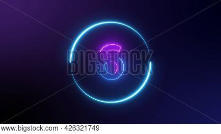 Number 6 Glowing In The Dark, Pink Blue Neon Light. Top Number One Neon Light Bright Glowing. Purple
