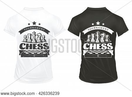 Vintage Chess Prints On Shirts Template With Inscription Chessboard Queen Knight Rook Pawn Figures I