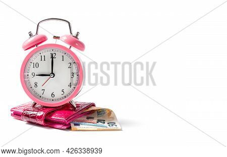 Alarm Clock And Wallet With Euro Money On A White Background. Time Is Money Concept.