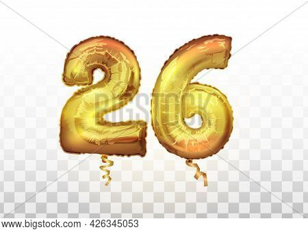 Vector Realistic Isolated Golden Balloon Number Of 26 For Invitation Decoration On The Transparent B
