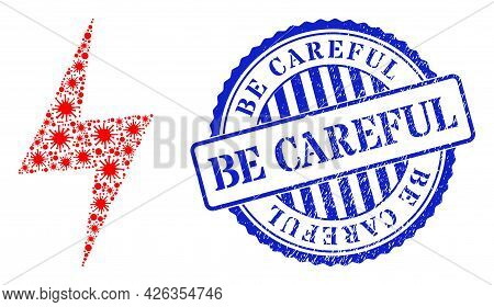 Bacilla Collage Electric Hazard Icon, And Grunge Be Careful Stamp. Electric Hazard Mosaic For Medica