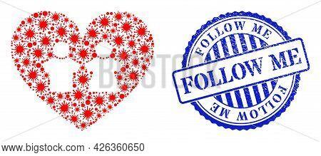 Bacilla Collage Romantic Heart Icon, And Grunge Follow Me Stamp. Romantic Heart Collage For Epidemic