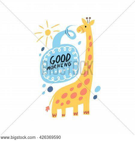 Cute Giraffe Says Good Morning. Beautiful Animal Illustration For Childrens T-shirts, Clothing, Prin