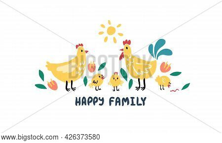A Cute Happy Family Of Birds. Rooster Chicken And Chicks Together. Childrens Naive Cartoon Style.
