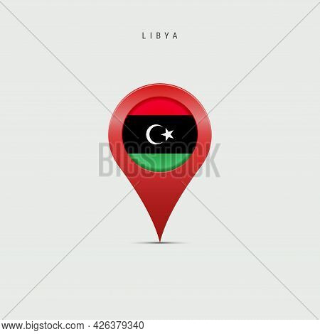 Teardrop Map Marker With Flag Of Libya. Libyan Flag Inserted In The Location Map Pin. Vector Illustr