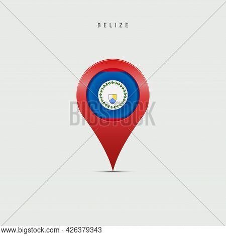 Teardrop Map Marker With Flag Of Belize. Belizean Flag Inserted In The Location Map Pin. Vector Illu