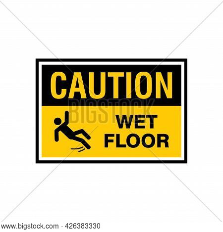 Simple Caution Wet Floor Sign Illustration With Yellow Background Design, Wet Floor Symbol Template