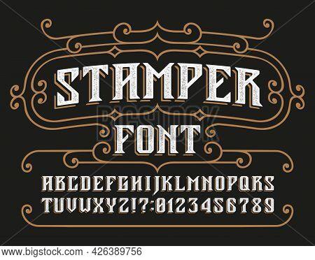 Stamper Alphabet Font. Vintage Messy Letters, Numbers And Symbols For Label, Badge Or Emblem Design.