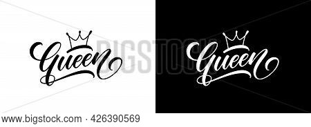 Queen Word With Crown. Hand Lettering. Vector Fashionable Calligraphy Text For Use As Logo Or Letter
