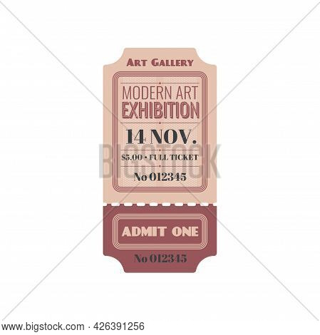 Full Ticket To Modern Art Exhibition Isolated Retro Paper Card. Vector Invitation On Excursion Or Mu