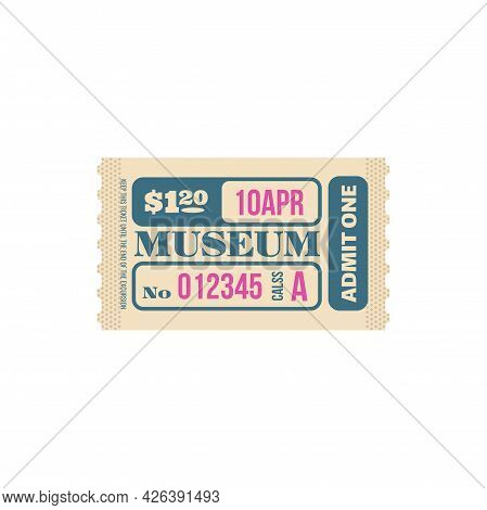 Retro Ticket To Museum Isolated Random Coupon Card. Vector Admit One Admission To Visit Exhibition,