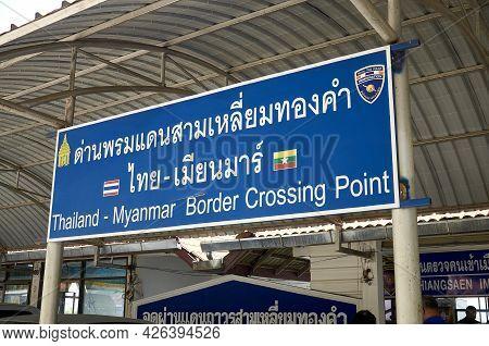Chiang Saen, Chiang Rai Province, Thailand - February 19, 2019: Sign At The Thailand Border With Mya
