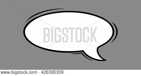 Dialog Speech Bubble In Comic Style. Oval Speech Bubble Isolated In Grey Background. Handdrawn Vecto