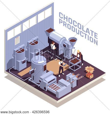 Chocolate Production Facility Isomeric View With Workers Operating Roasting Crushing Sifting Melting