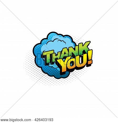 Thank You Half Tone Chat Bubble Isolated Cloud Label, Flat Cartoon. Vector Polite Answer Or Gratitud