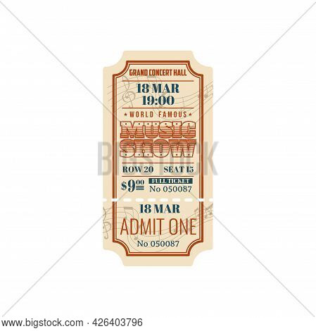 Entry Ticket To World Famous Music Show In Grand Concert Hall Isolated Card. Vector Full Ticket Admi