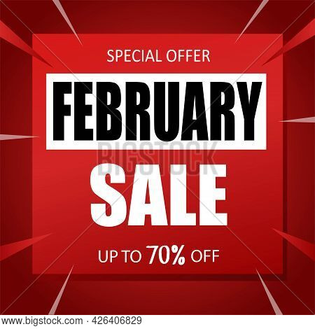 February Sale Banner Special Seasonal Offer Advertising Up To 70 Percent Off Discount Template Desig
