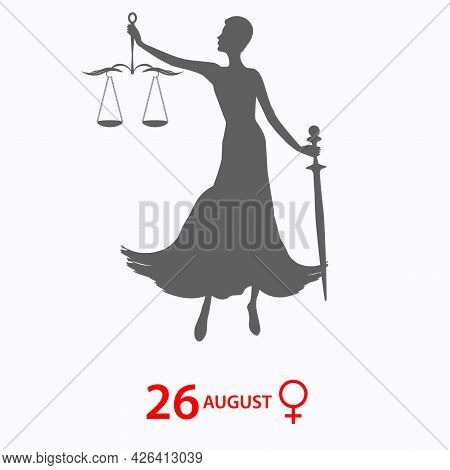 Woman With Sword And Judicial Scales, Gender Sign - Vector. Banner. Women's Equality Day. August, 26