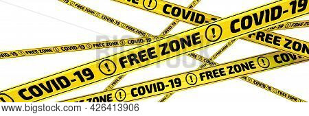 Covid-19 Free Zone. The Warning Tapes. Lots Of Yellow Warning Tapes With Black Text Covid-19 Free Zo