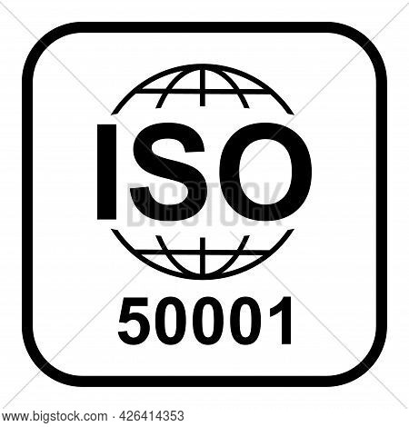 Iso 50001 Icon. Energy Management. Standard Quality Symbol. Vector Button Sign Isolated On White Bac