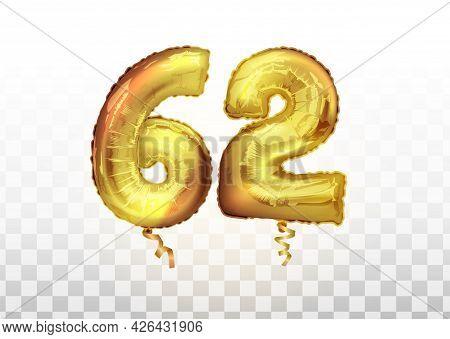 Vector Golden Foil Number 62 Sixty Two Metallic Balloon. Party Decoration Golden Balloons. Anniversa