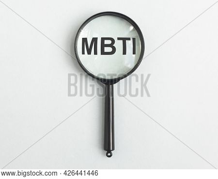 Mbti Acronym. Socionics Personality Test Concept And Magnifier