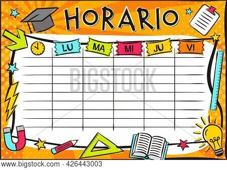 Spanish Bright Template Of A School Schedule For 5 Days Of The Week For Students. Blank For A List O