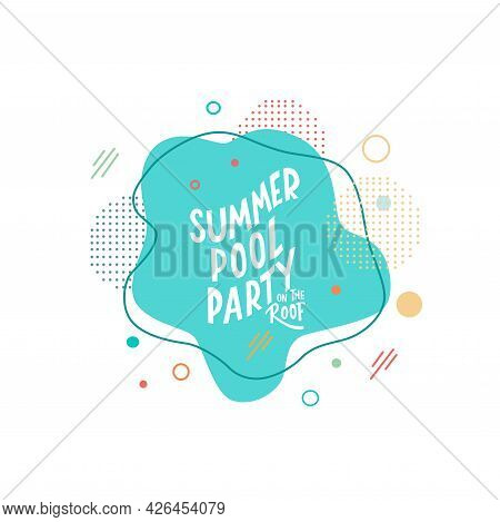 Summer Party On The Roof Lettering Sign On Abstract Background. Summer Vacation Concept. Vector Stoc
