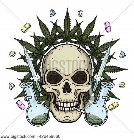 Skull. Skull With Bong, Syringes, Tablets And Marijuana Leaves. Rastaman Skull With Cannabis Leafs A