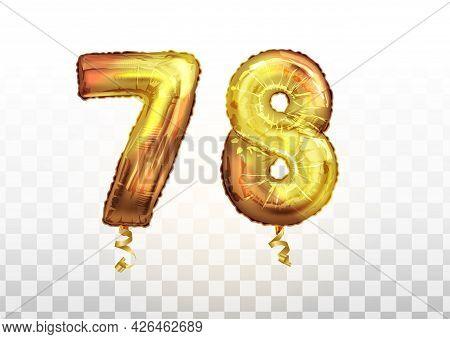 Vector Golden Number 78 Seventy Eight Metallic Balloon. Party Decoration Golden Balloons. Anniversar